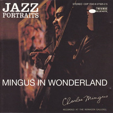Mingus in Wonderland (Re-Issue) mp3 Live by Charles Mingus