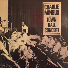 Town Hall Concert mp3 Live by Charles Mingus