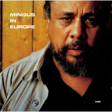 Mingus in Europe mp3 Live by Charles Mingus