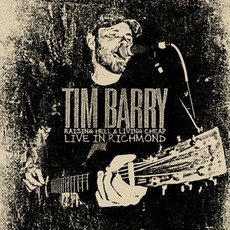 Raising Hell & Living Cheap: Live in Richmond mp3 Live by Tim Barry