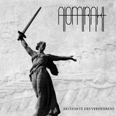 Artefakte des Verderbens mp3 Album by Atomtrakt