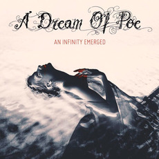An Infinity Emerged mp3 Album by A Dream of Poe