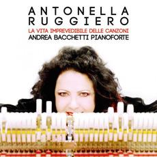 La Vita Imprevedibile Delle Canzoni mp3 Album by Antonella Ruggiero