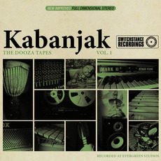 The Dooza Tapes: Vol.1 mp3 Album by Kabanjak