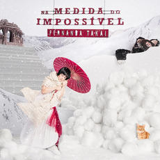 Na medida do impossível mp3 Album by Fernanda Takai