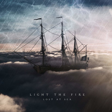 Lost At Sea mp3 Album by Light The Fire