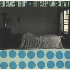 But Sleep Came Slowly mp3 Album by Red Stars Theory