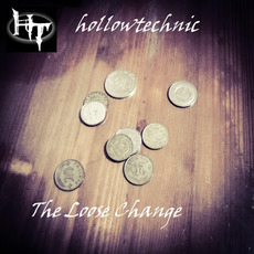 The Loose Change mp3 Album by Hollowtechnic