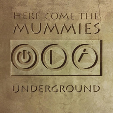 Underground mp3 Album by Here Come The Mummies