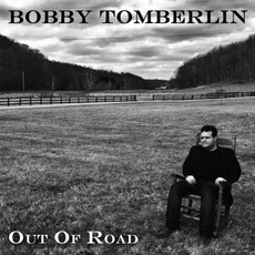 Out Of Road mp3 Album by Bobby Tomberlin