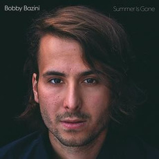 Summer is Gone mp3 Album by Bobby Bazini