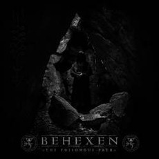 The Poisonous Path mp3 Album by Behexen