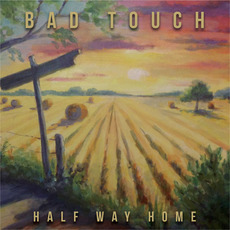 Half Way Home mp3 Album by Bad Touch