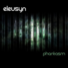 Phantasm mp3 Album by Eleusyn