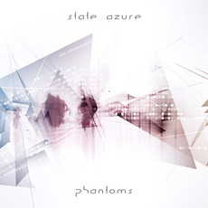 Phantoms mp3 Album by State Azure