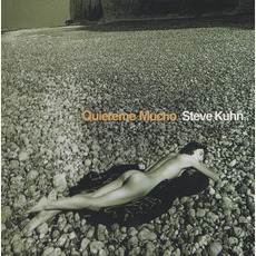 Quiereme Mucho mp3 Album by Steve Kuhn Trio