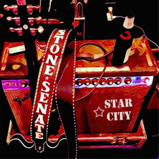 Star City mp3 Album by Stone Senate