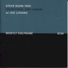 Mostly Coltrane mp3 Album by Steve Kuhn Trio with Joe Lovano