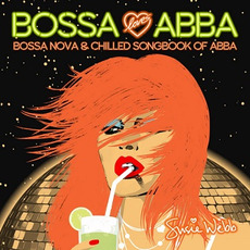 Bossa Loves ABBA: Bossa Nova & Chilled Songbook Of ABBA by Susie Webb