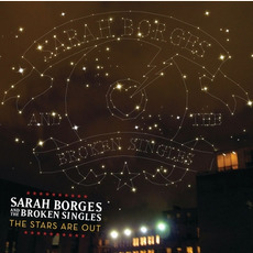 The Stars Are Out mp3 Album by Sarah Borges & The Broken Singles