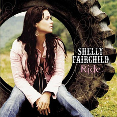 Ride mp3 Album by Shelly Fairchild