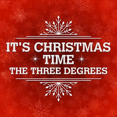 It's Christmas Time mp3 Album by The Three Degrees