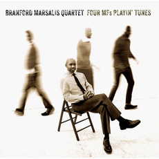 Four MFs Playin' Tunes mp3 Album by The Branford Marsalis Quartet