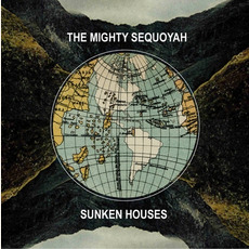 Sunken Houses mp3 Album by The Mighty Sequoyah