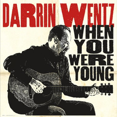 When You Were Young mp3 Album by Darrin Wentz