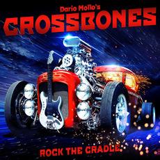 Rock The Cradle (Japanese Edition) mp3 Album by Dario Mollo's Crossbones