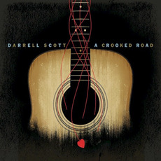 A Crooked Road mp3 Album by Darrell Scott