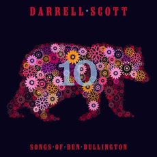 Ten Songs of Ben Bullington mp3 Album by Darrell Scott