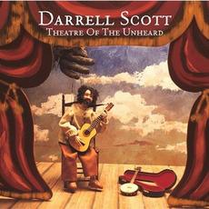 Theatre of the Unheard mp3 Album by Darrell Scott
