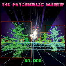 The Psychedelic Swamp mp3 Album by Dr. Dog