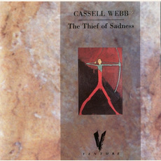 The Thief of Sadness mp3 Album by Cassell Webb