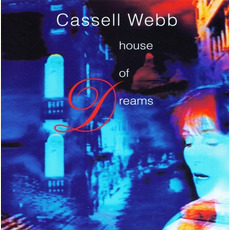 House of Dreams mp3 Album by Cassell Webb