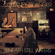 Beneath Still Waters mp3 Album by Courtney Granger