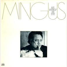 Me, Myself an Eye mp3 Album by Charles Mingus
