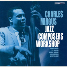 Jazz Composers Workshop (Remastered) mp3 Album by Charles Mingus