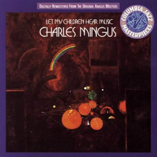 Let My Children Hear Music (Re-Issue) mp3 Album by Charles Mingus