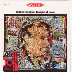 Tonight at Noon (Re-Issue) mp3 Album by Charles Mingus
