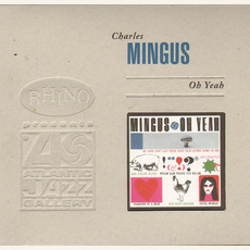 Oh Yeah (Re-Issue) mp3 Album by Charles Mingus
