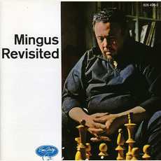 Mingus Revisited (Re-Issue) mp3 Album by Charles Mingus