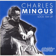 Lock 'em Up (Re-Issue) mp3 Album by Charles Mingus