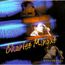 Backtracks mp3 Artist Compilation by Charles Mingus