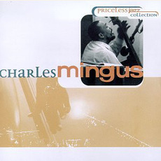 Priceless Jazz Collection mp3 Artist Compilation by Charles Mingus