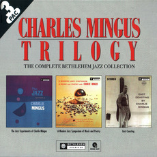 Trilogy: The Complete Bethlehem Jazz Collection mp3 Artist Compilation by Charles Mingus