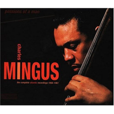 Passions of a Man: The Complete Atlantic Recordings (1956-1961) mp3 Artist Compilation by Charles Mingus
