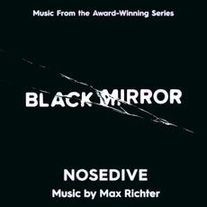 Black Mirror: Nosedive (Original Television Soundtrack) mp3 Soundtrack by Max Richter