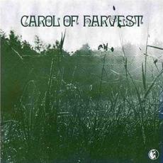 Carol of Harvest (Remastered) mp3 Album by Carol of Harvest